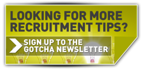 Gotcha Recruitment Newsletter
